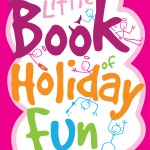 The Little Book of Holiday Fun