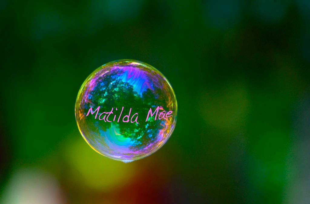 bubbles for matilda mae