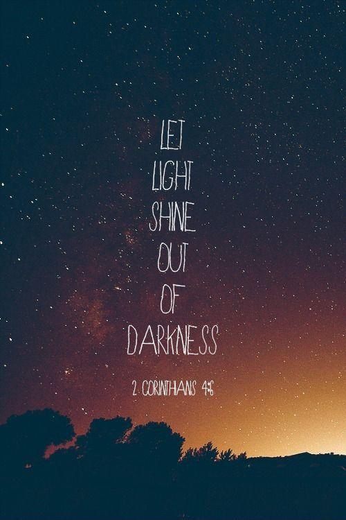 let-the-light-shine-out-of-the-darkness-quote-1